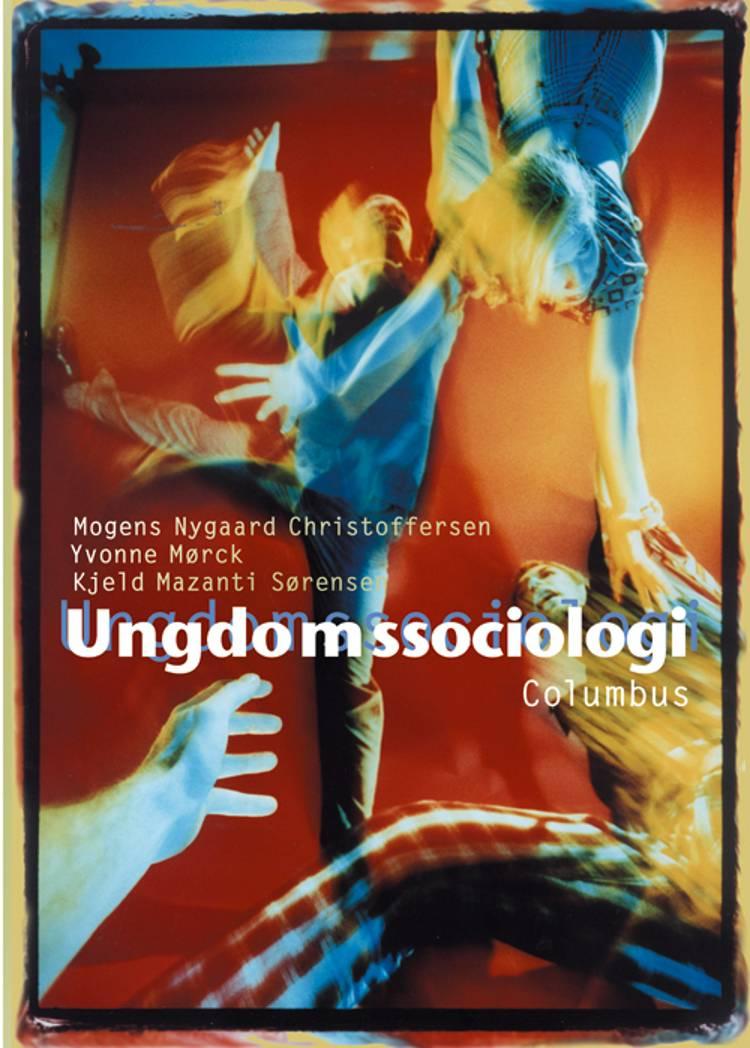 Ungdomssociologi af Yvonne Mørck, Mogens Nygaard Christoffersen og Kjeld Mazanti Sørensen