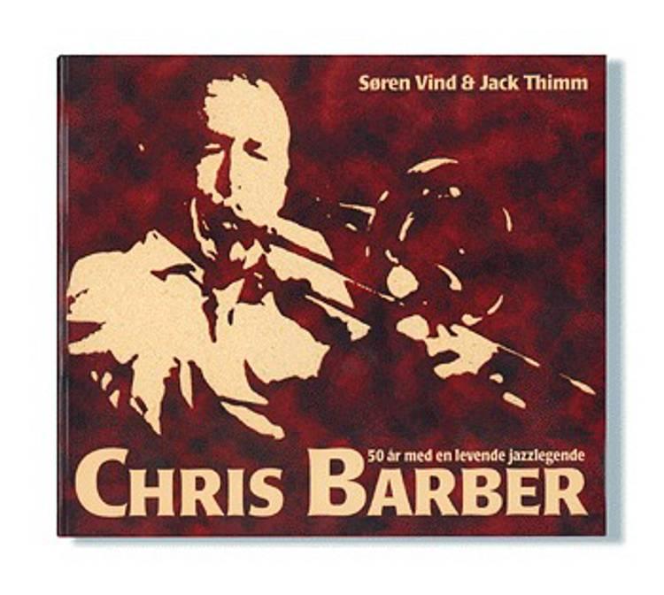 Chris Barber af Jack Thimm og Søren Vind