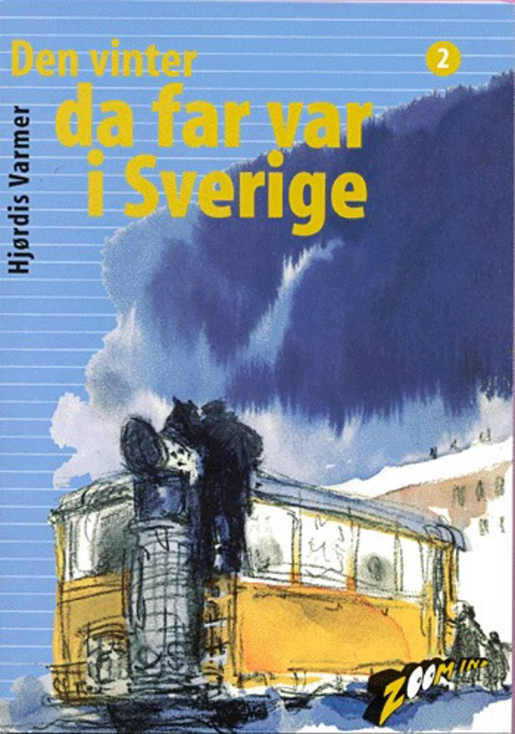 Den vinter da far var i Sverige af Hjørdis Varmer