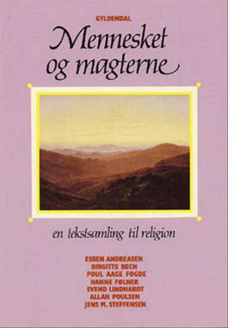 Mennesket og magterne af Esben Andreasen, Poul Aage Fogde og Birgitte Bech m.fl.