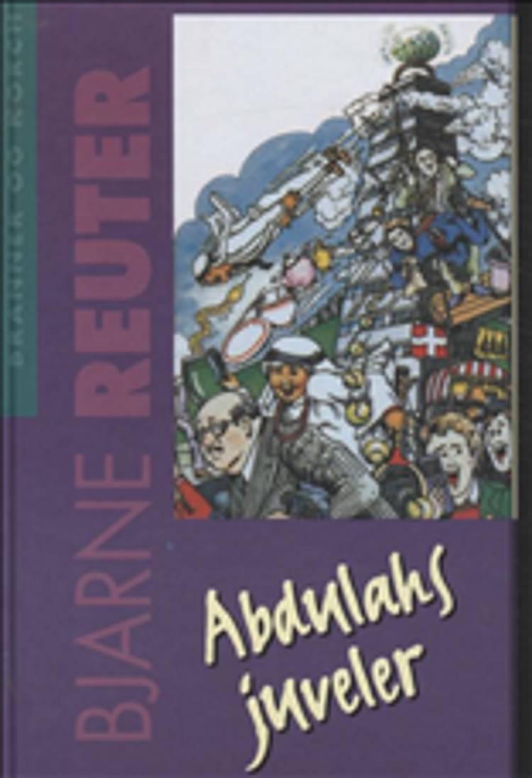 Abdulahs juveler af Bjarne Reuter