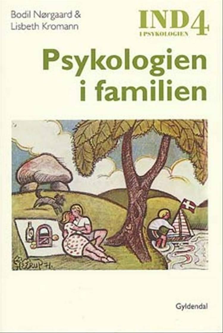 Ind i psykologien af Bodil Nørgaard og Lisbeth Kromann