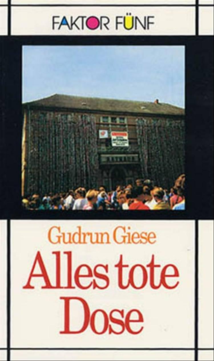 Alles tote Dose af Gudrun Giese