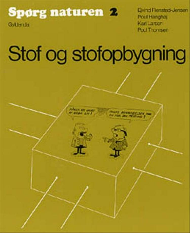 Stof og stofopbygning af Poul Hanghøj, Ejvind Flensted-Jensen og Karl Larsen m.fl.
