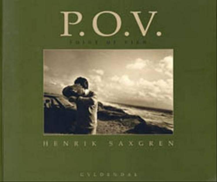 P.O.V. af Henrik Saxgren