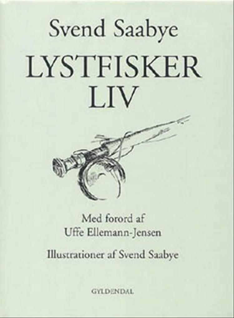 Lystfiskerliv af Svend Saabye