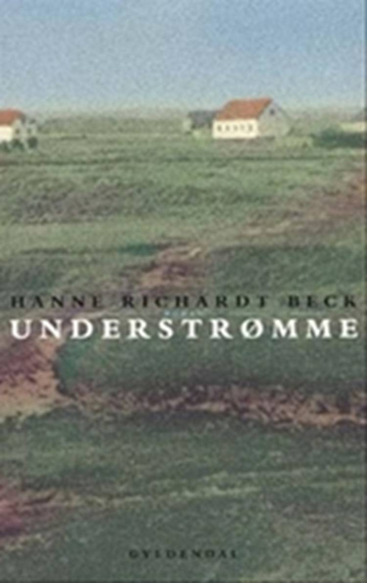 Understrømme af Hanne Richardt Beck