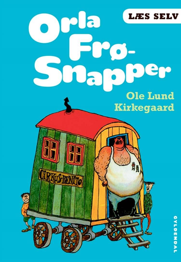 Orla Frø-Snapper af Ole Lund Kirkegaard