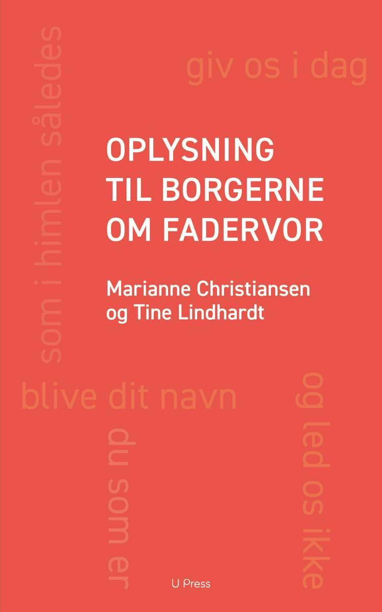 Oplysning til borgerne om Fadervor af Tine Lindhardt og Marianne Christiansen