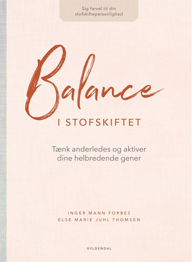 Balance i stofskiftet af Else Marie Juhl Thomsen og Inger Mann Forbes