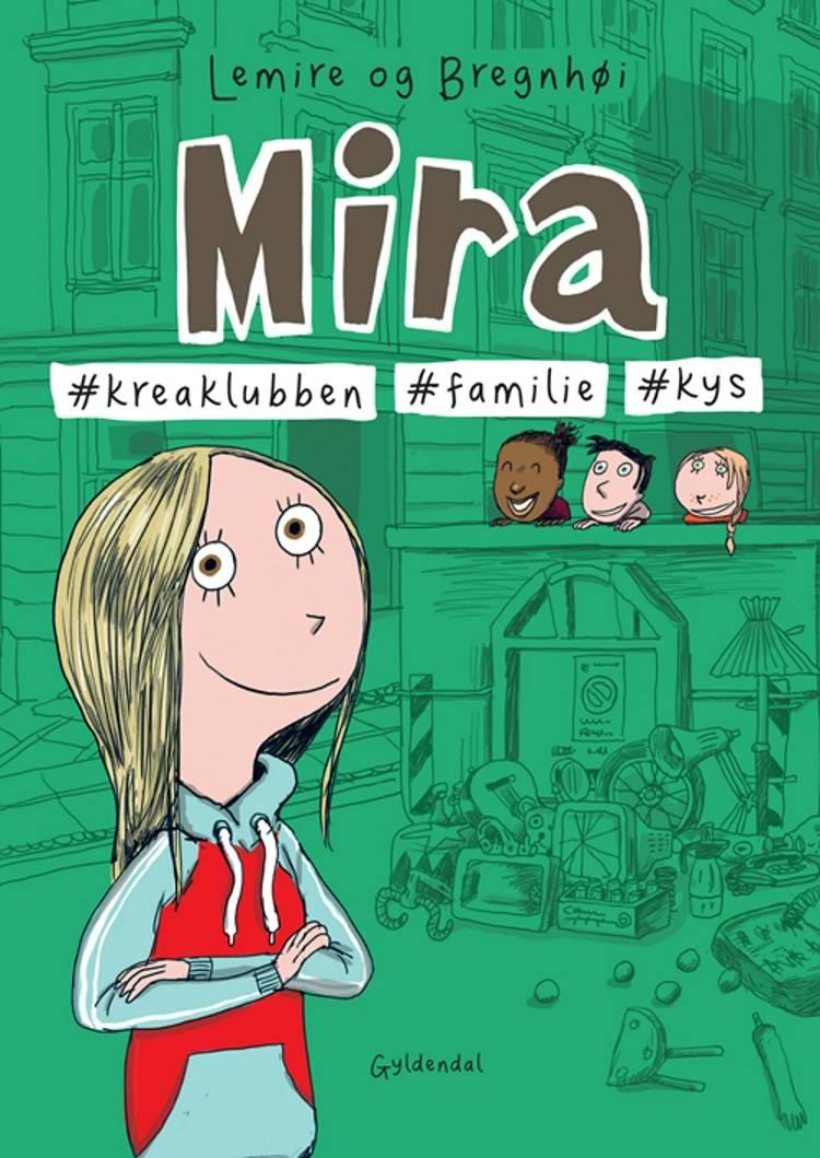Mira 3 - #kreaklubben #familie #kys af Sabine Lemire
