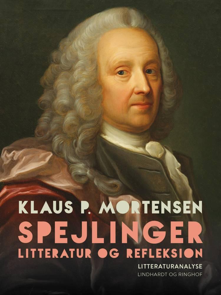 Spejlinger. Litteratur og refleksion af Klaus P. Mortensen