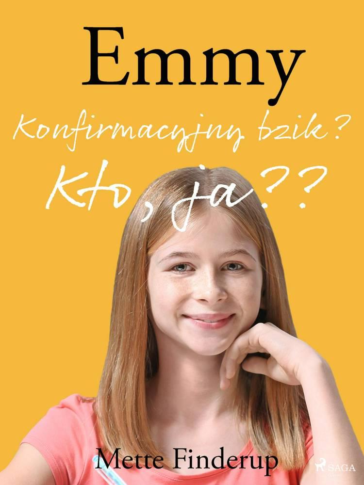 Emmy 0 - Konfirmacyjny bzik? Kto, ja? af Mette Finderup