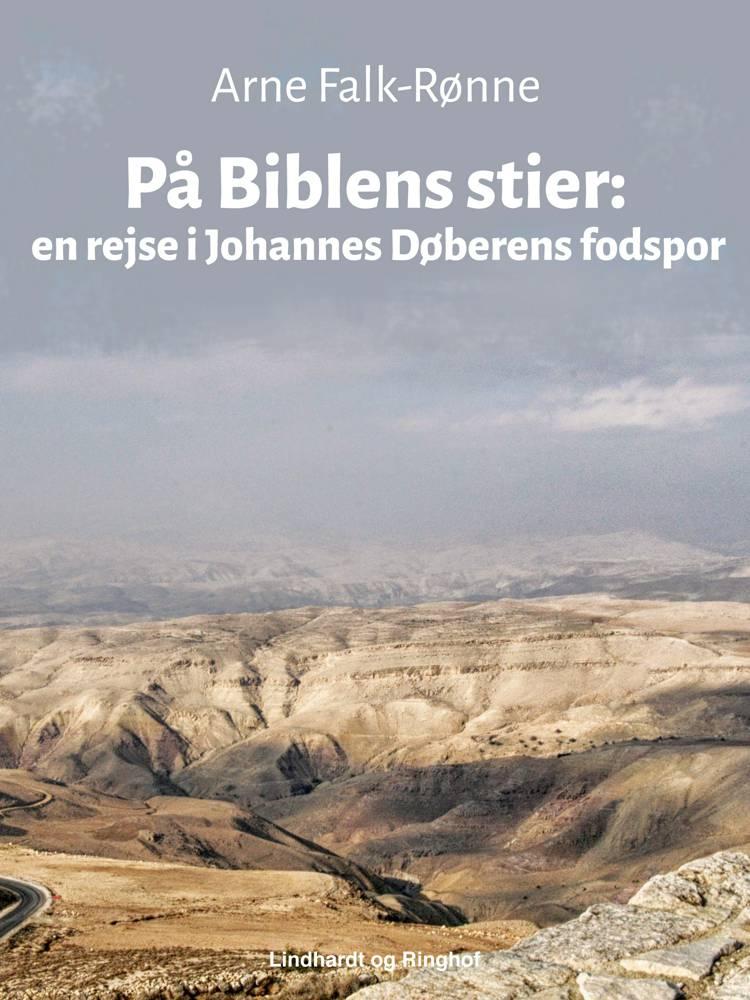 På Biblens stier af Arne Falk-Rønne