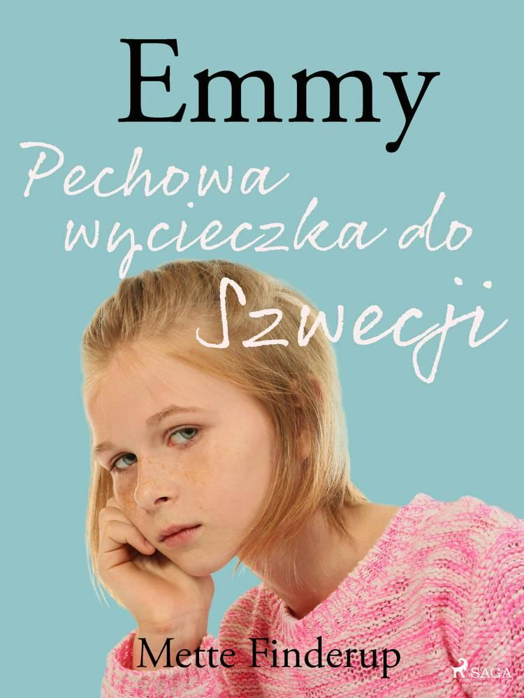 Emmy 2 - Pechowa wycieczka do Szwecji af Mette Finderup