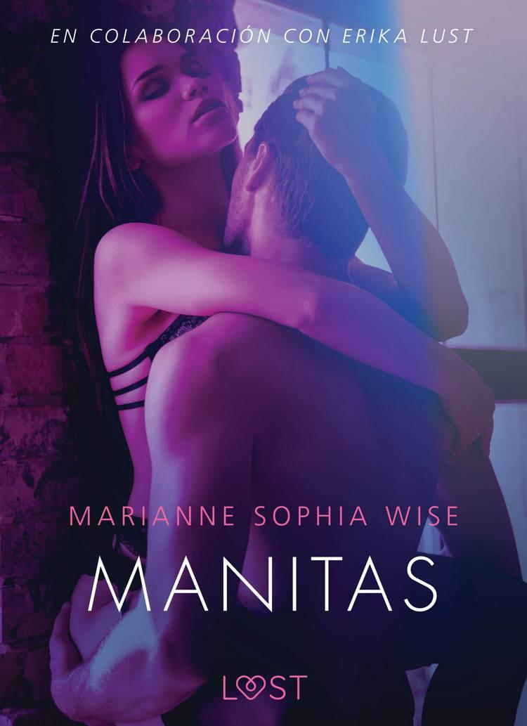 Manitas - Literatura erótica af Marianne Sophia Wise