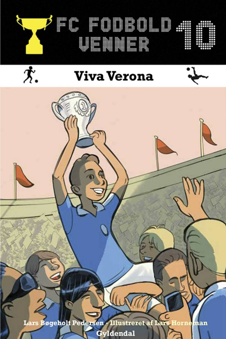 FC Fodboldvenner 10 - Viva Verona af Lars Bøgeholt Pedersen
