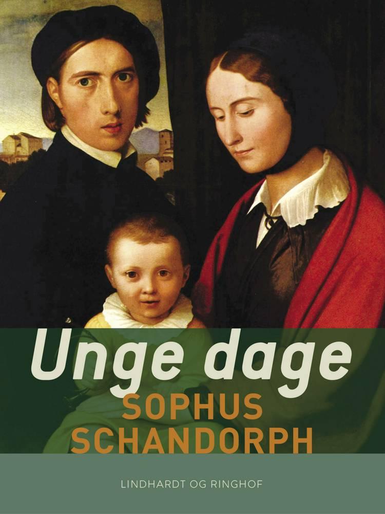 Unge dage af Sophus Schandorph
