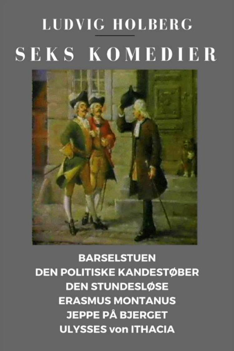 Seks komedier af Ludvig Holberg