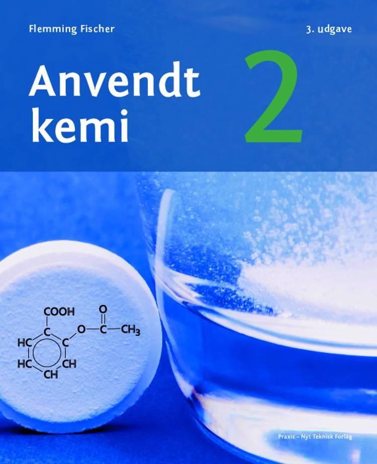 Anvendt kemi 2 af Flemming Fischer