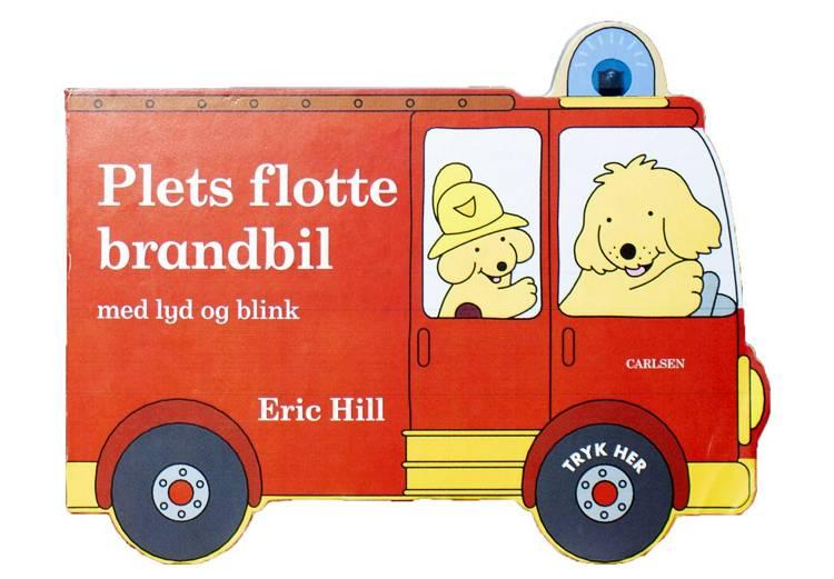 Plets flotte brandbil med lyd og blink af Eric Hill