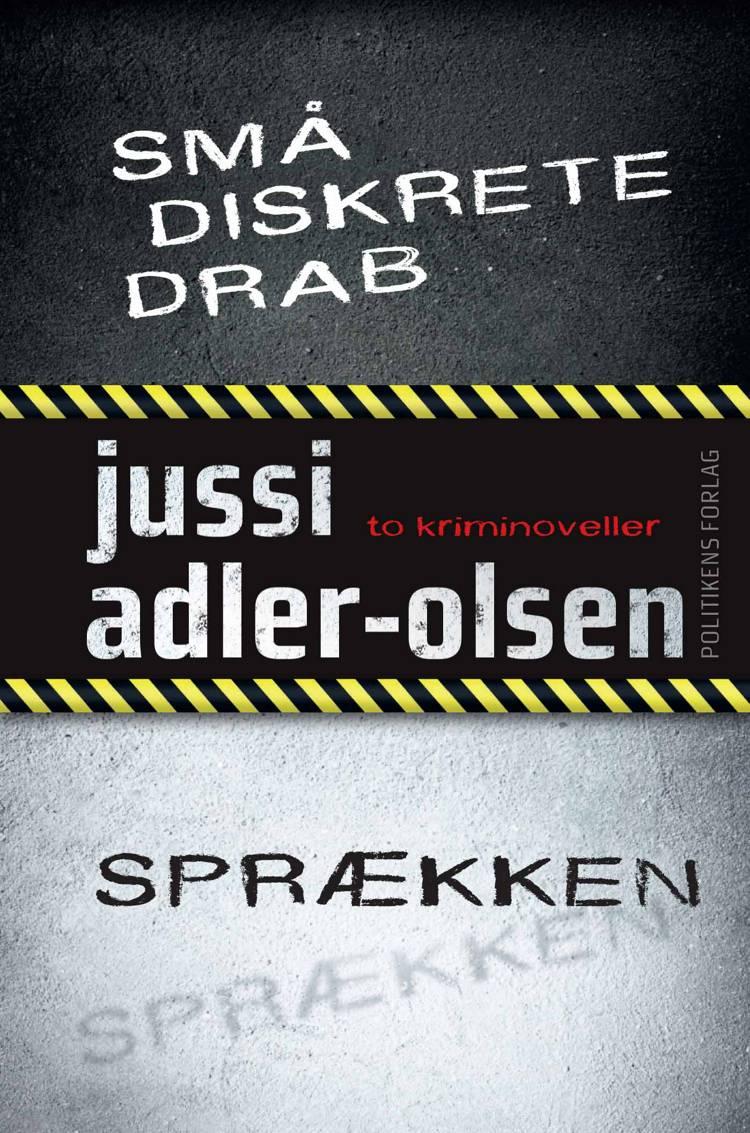 Små diskrete drab / Sprækken af Jussi Adler-Olsen