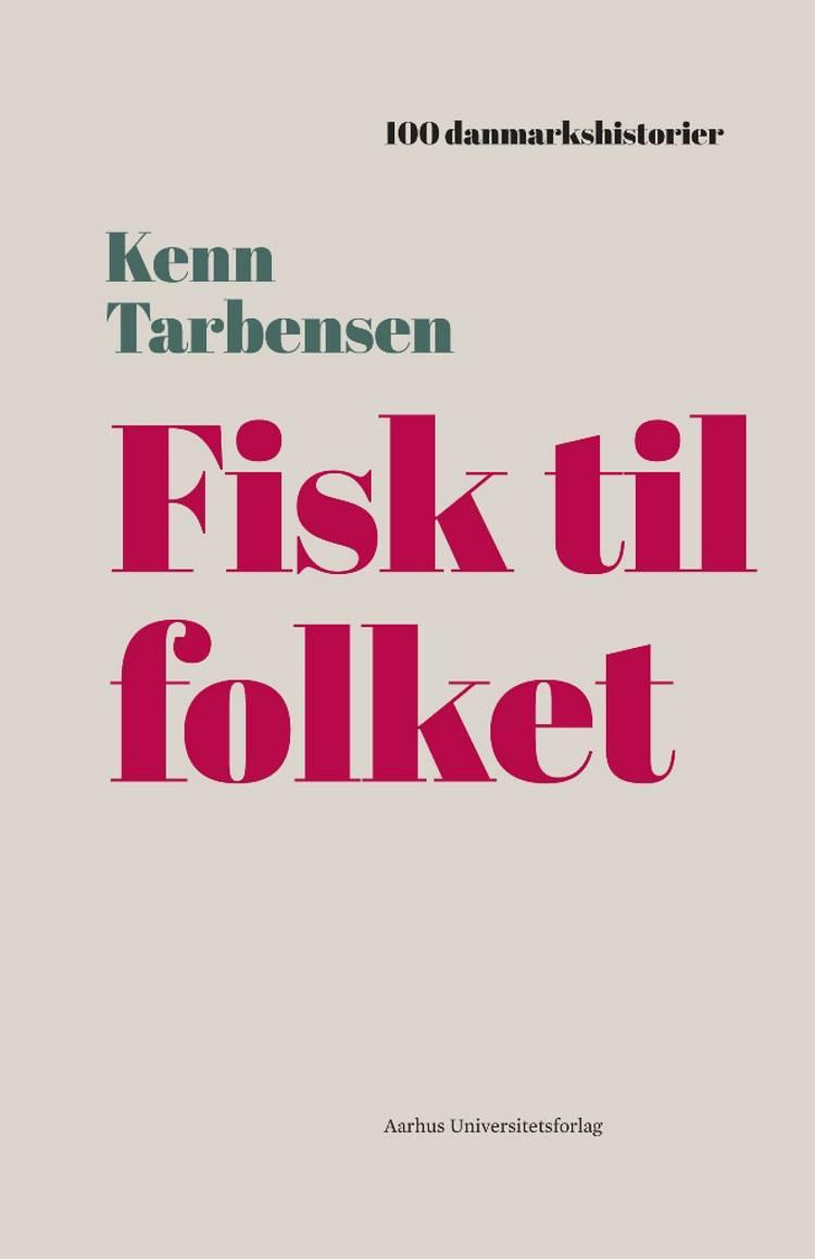 Fisk til folket af Kenn Tarbensen