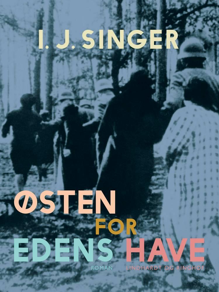 Østen for Edens have af I. J. Singer