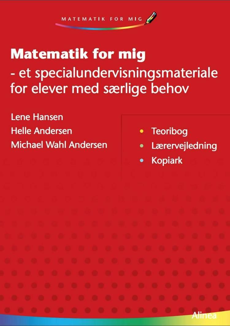 Matematik for mig af Michael Wahl Andersen, Helle Andersen og Lene Hansen