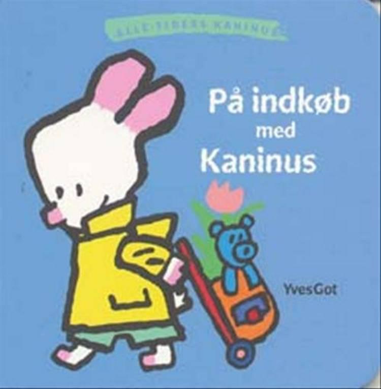 På indkøb med Kaninus af Yves Got