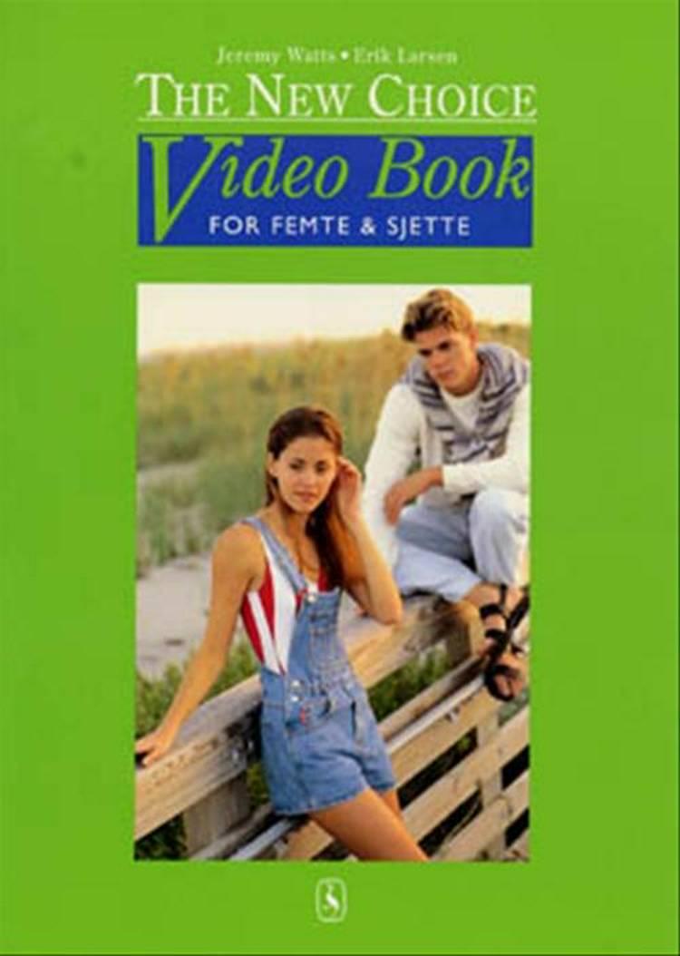 The new choice video book for femte og sjette af Jeremy Watts og Erik Larsen