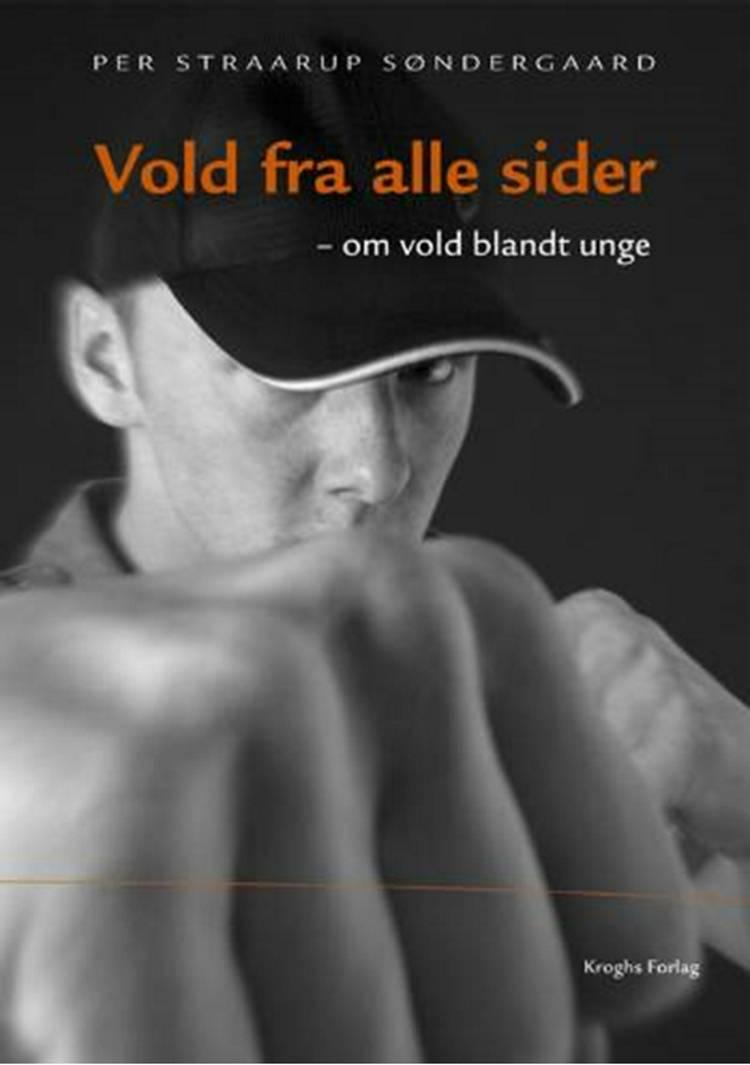 Vold fra alle sider af Per Straarup Søndergaard