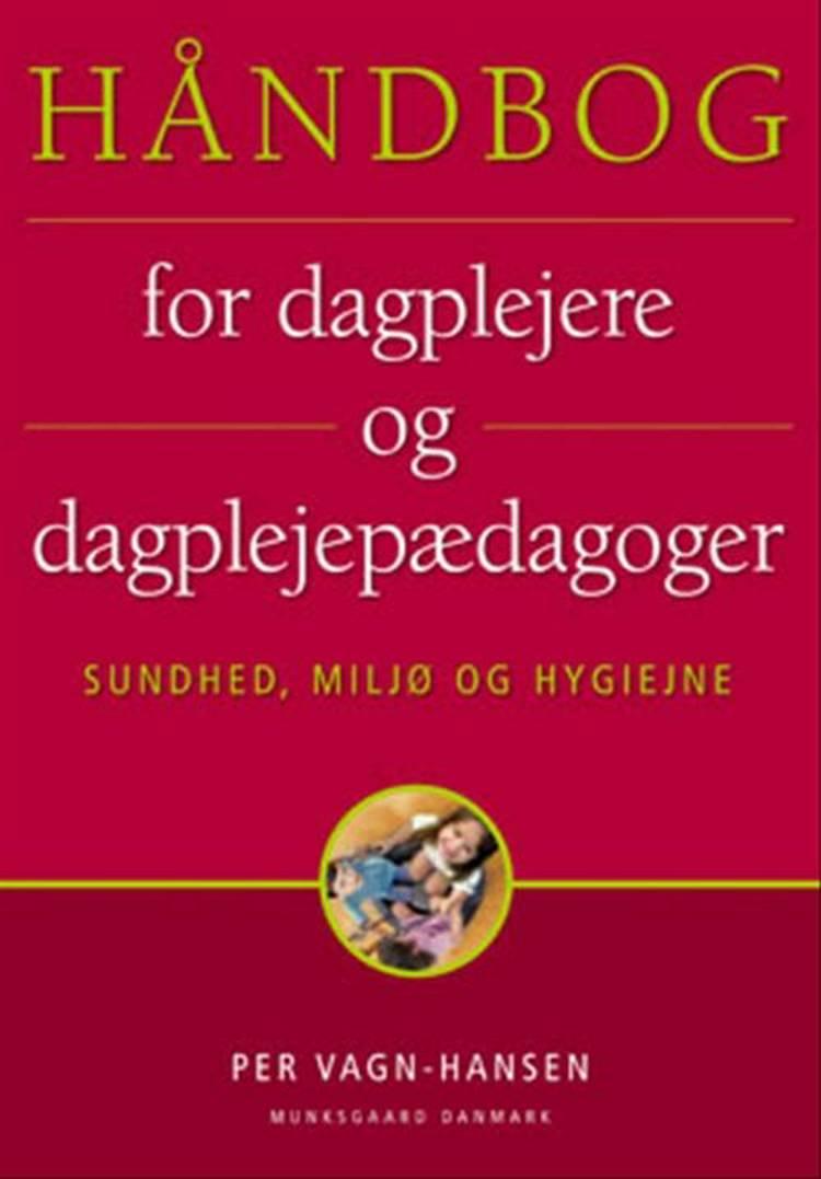 Håndbog for dagplejere og dagplejepædagoger af Per Vagn-Hansen