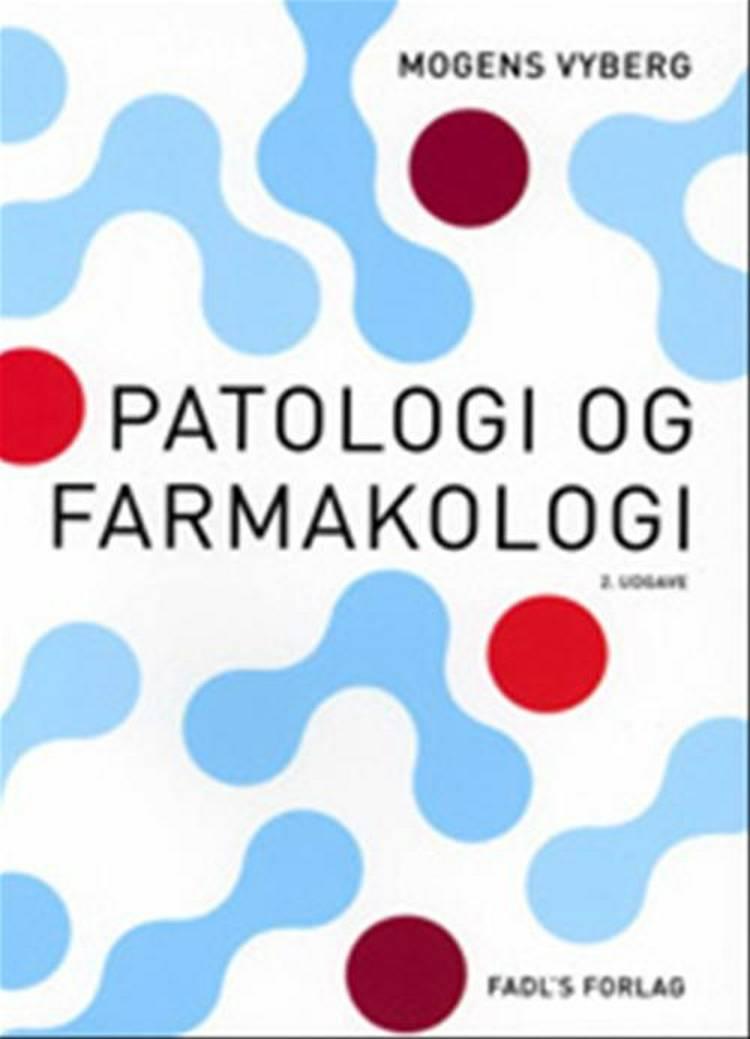 Patologi & farmakologi af Mogens Vyberg