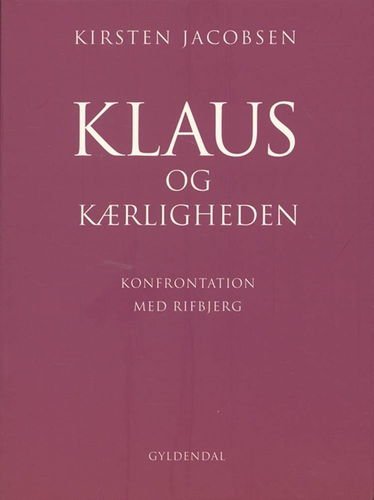 Klaus og kærligheden af Kirsten Jacobsen