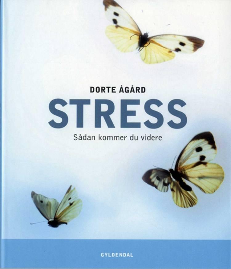 Stress af Dorte Ågård