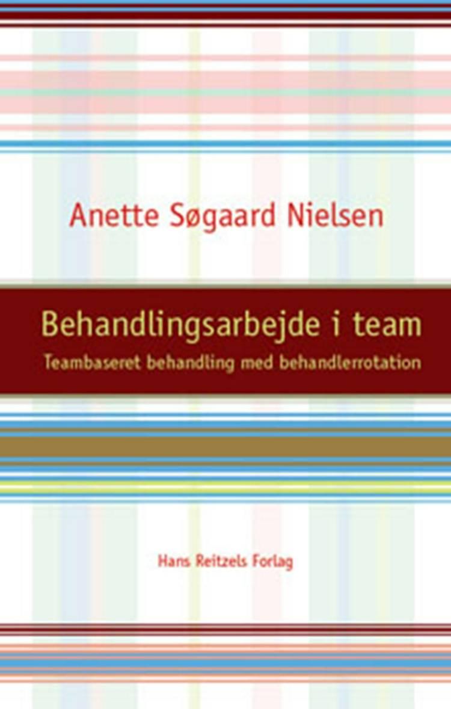 Behandlingsarbejde i team af Anette Søgaard Nielsen