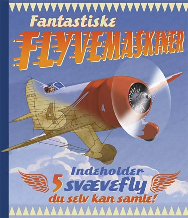 Fantastiske flyvemaskiner af Gaby Goldsack