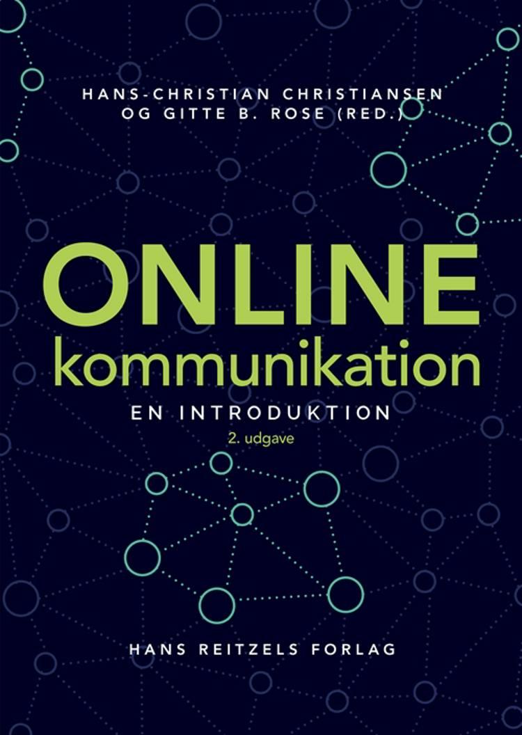 Online kommunikation af Heidi Hansen, Ole E. Andersen, Ditte Maria Bergstrøm og Charlie Breindahl m.fl.