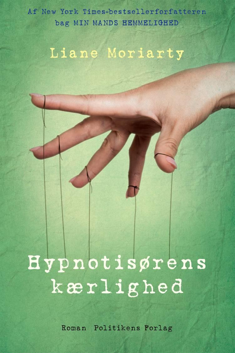 Hypnotisørens kærlighed af Liane Moriarty