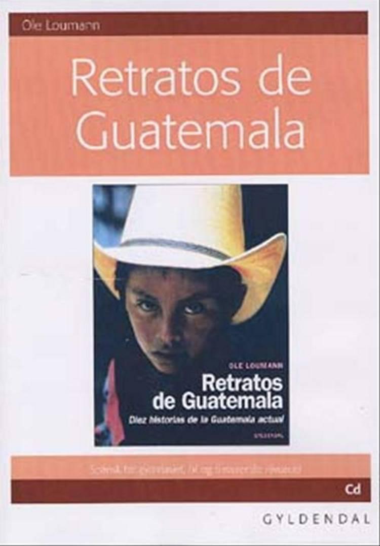 Retratos de Guatemale af Ole Loumann