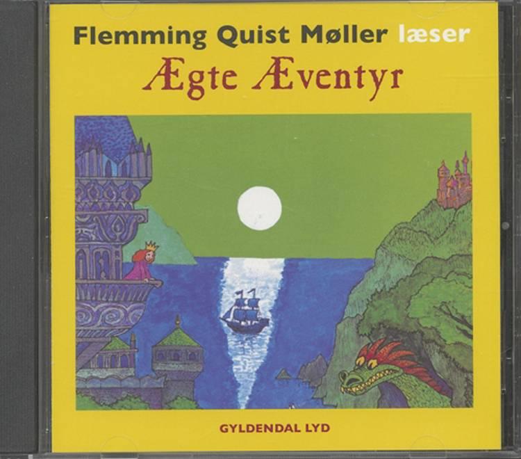 Ægte eventyr af Flemming Quist Møller