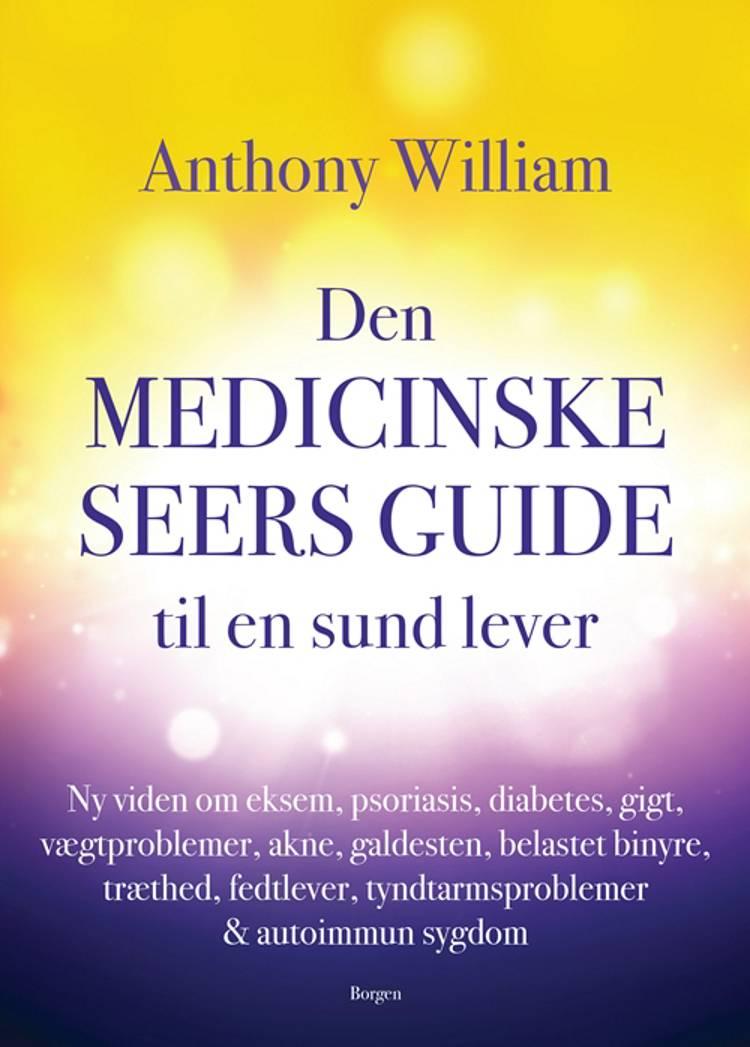 Den medicinske seers guide til en sund lever af Anthony William