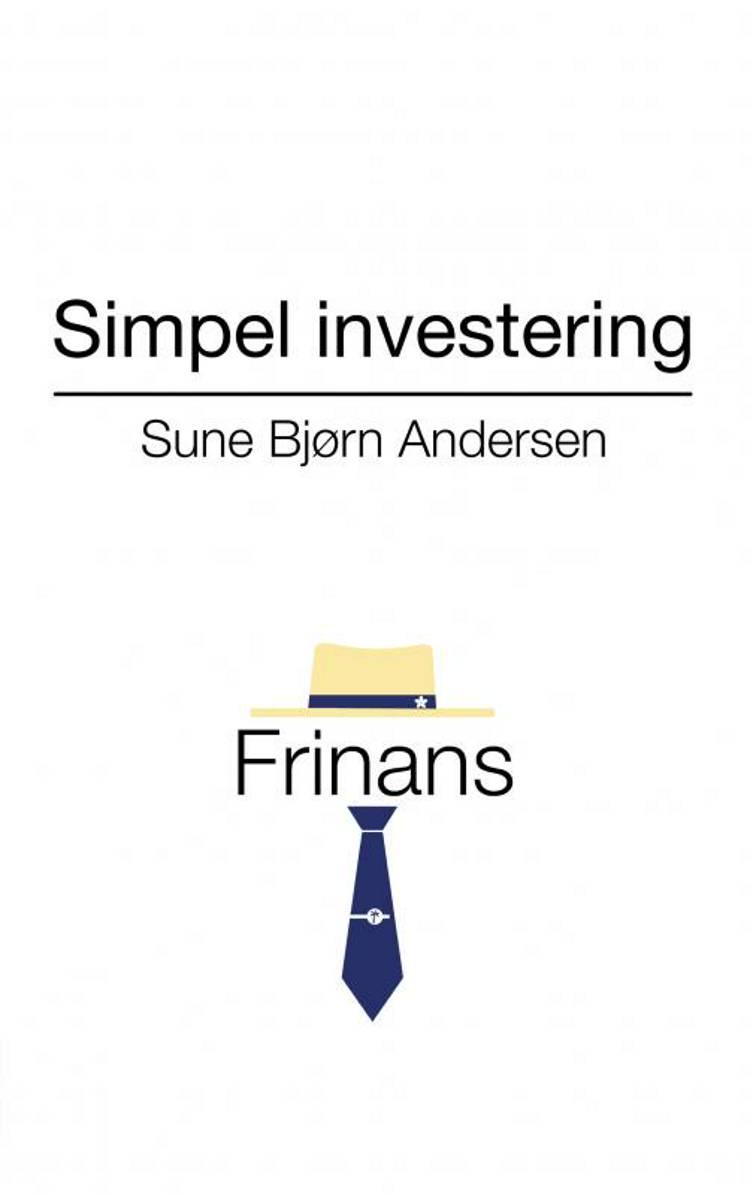 Simpel investering af Sune Bjørn Andersen