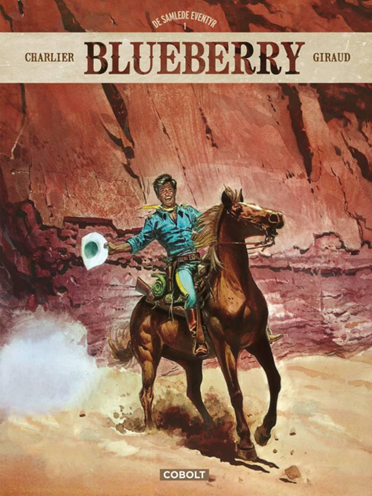 Blueberry - De samlede eventyr 1 af Jean-Michel Charlier