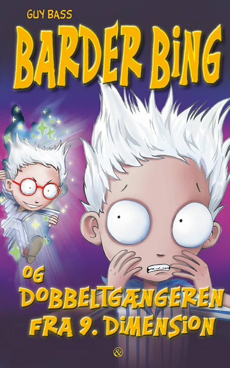 Barder Bing og dobbeltgængeren fra 9. dimension af Guy Bass
