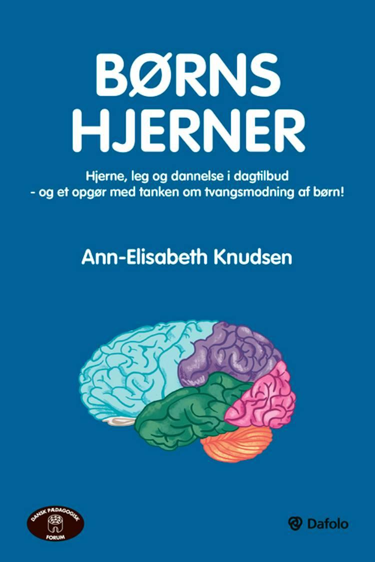 Børns hjerner af Ann-Elisabeth Knudsen