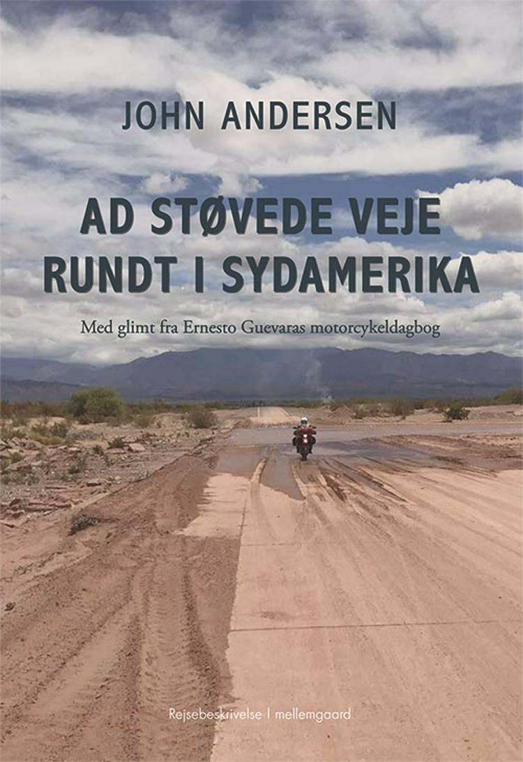 Ad støvede veje rundt i Sydamerika af John Andersen