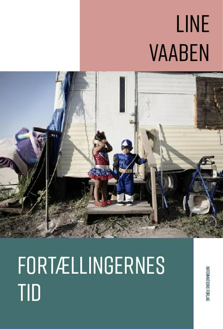 Fortællingernes tid af Line Vaaben