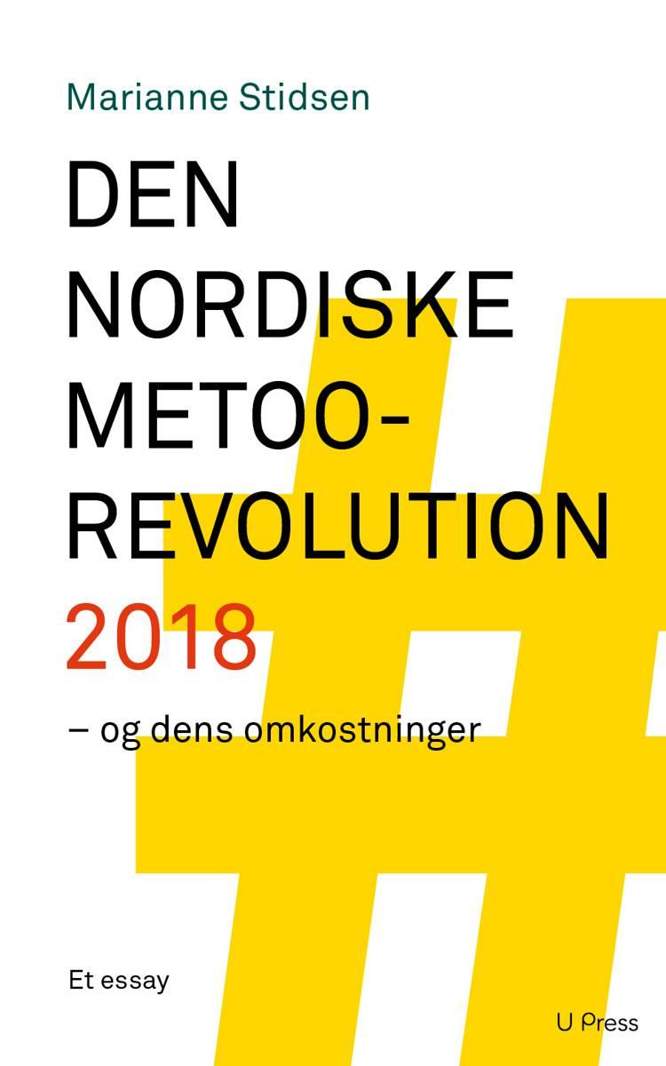Den nordiske MeToo-revolution 2018 af Marianne Stidsen